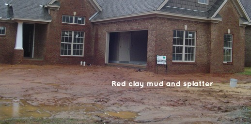 Not one of our houses! Lots of staining red mud.
